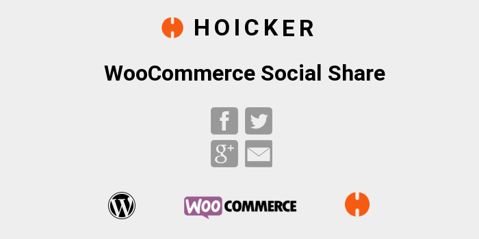 Hoicker WooCommerce Social Share