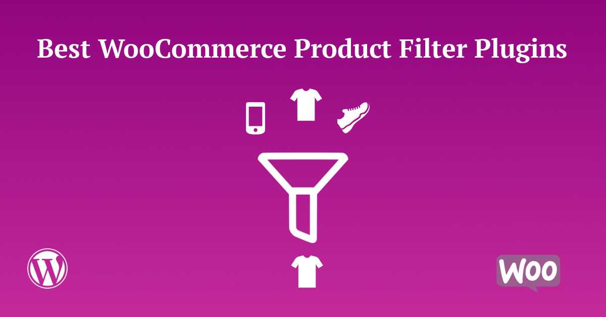 Top 10 Best WooCommerce Product Filter Plugins - Hoicker